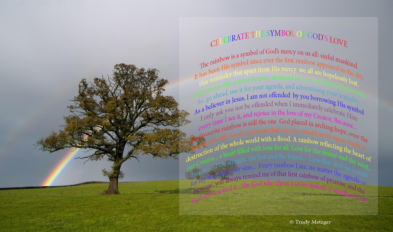 Of rainbows love sharing gods grace trudy metzgers blog rainbow biocorpaavc Choice Image